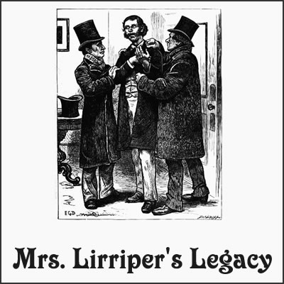 Mrs. Lirriper's Legacy by Charles Dickens