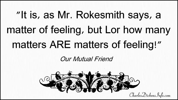 Our Mutual Friend Quotes