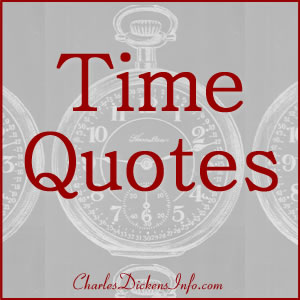 Time Quotes by Charles Dickens