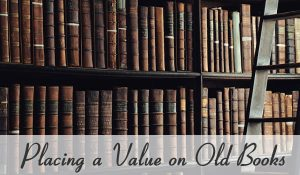 Placing a Value on Old Books
