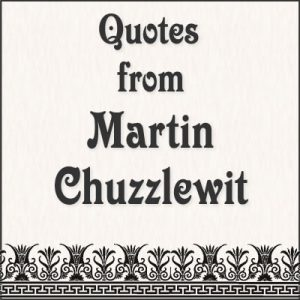 Quotes from Martin Chuzzlewit