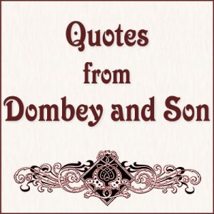Quotes from Dombey and Son