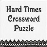 Hard Times Crossword Puzzle