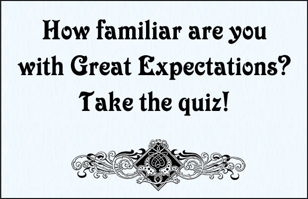 Great Expectations Quiz
