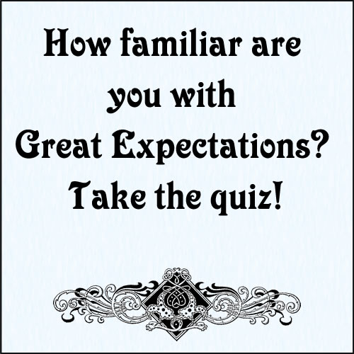 Great Expectations Quiz | Charles Dickens Info