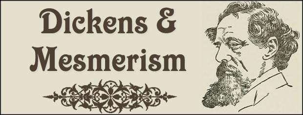 Charles Dickens & Mesmerism