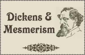 Charles Dickens and Mesmerism