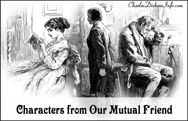 Characters in Our Mutual Friend