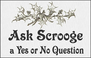 Ask Scrooge a question